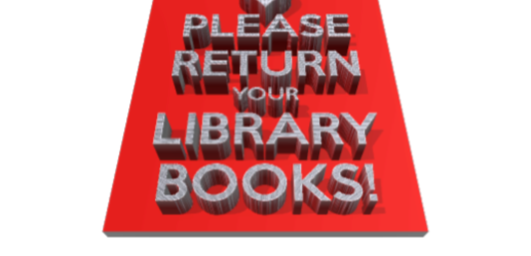 3 dimensional front angle view of red rectangle sign with white letters saying Please Return Your Library Books! White letters, red background.