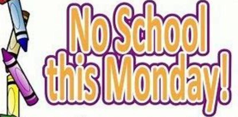 No school monday flashing sign