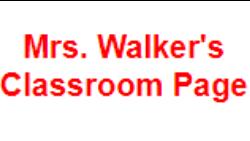Mrs. Walker's Classroom Page