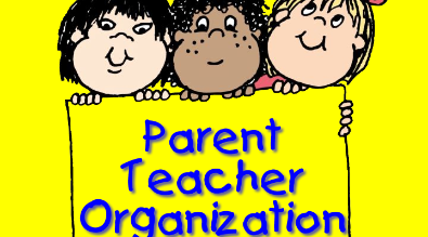 Parent Teacher Organization