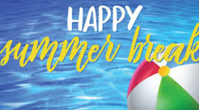 "Image of water and a beach ball. Text reads ""Happy Summer Break"""