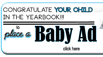 "This is a picture of and sign that says ""congratulate your child in the yearbood!!!! Place a Baby Ad"""