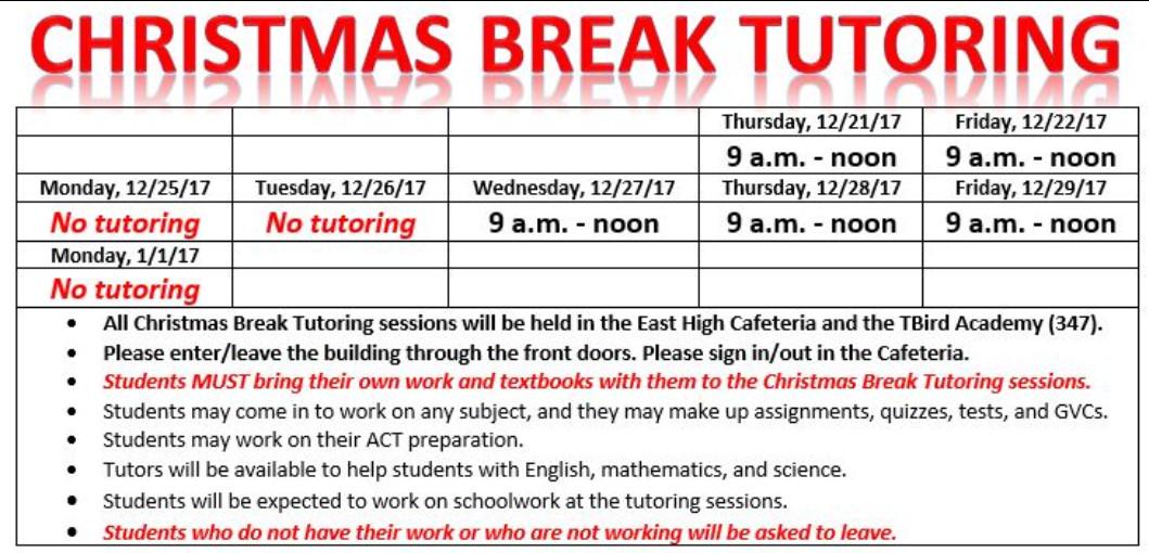 Christmas Break Tutoring, 9-noon, 12/21, 22, 27, 28, 29 at East High School.