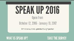 SPEAK UP SURVEY 2016-17 - EXTENDED THROUGH JANUARY 26!