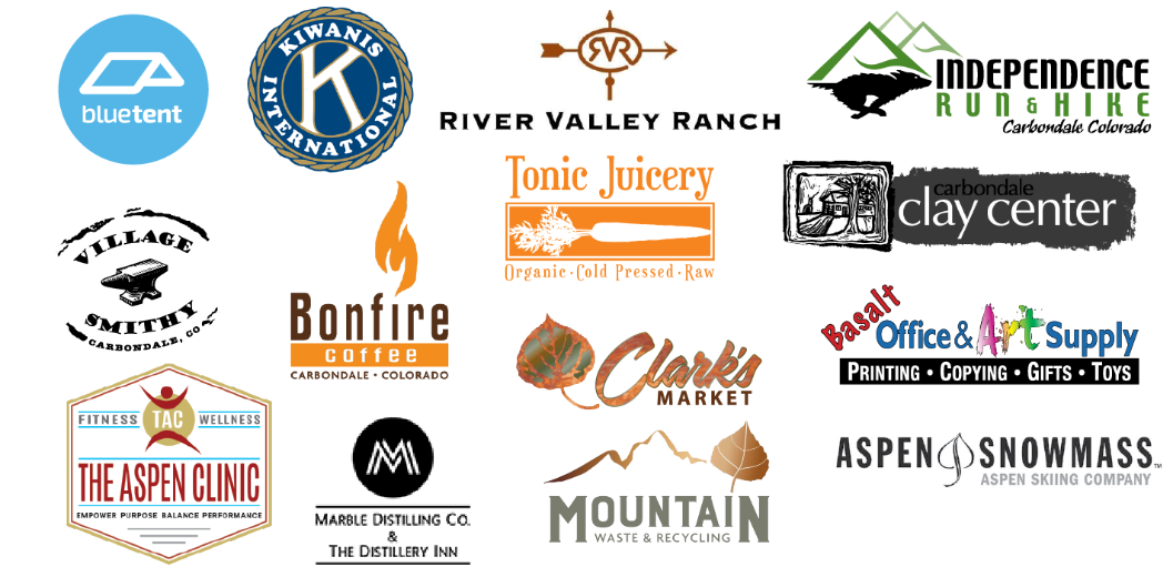 Donations and support from Bluetent Marketing, River Valley Ranch, Independence Run & Hike, KIWANIS, Tonic Juicery, Carbondale Clay Center, Village Smithy, Bonfire Coffee, Clark's Market, Basalt Office & Art Supply, The Aspen Clinic, Mountain Waste and Recycling, Aspen Skiing Company, Marble Distilling Company