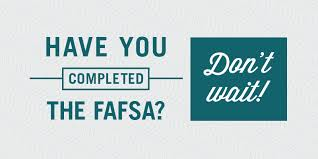 Apply for the FAFSA!