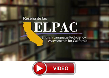 ELPAC:  English Language Proficiency Assessments for California