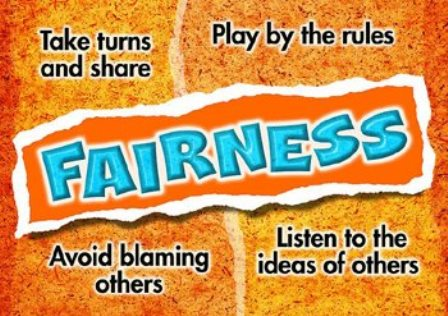 FAIRNESS IS...