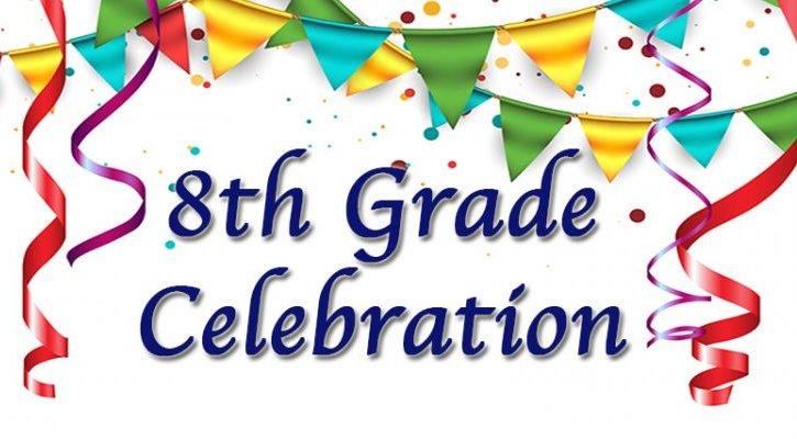 8th Grade Send Off Parade - June 3rd,  4:00 pm - 6:00 pm