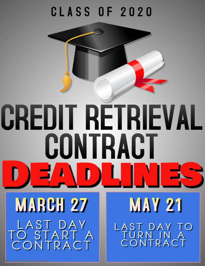 Class of 2020 Credit Retrieval Deadlines