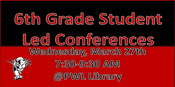 6th Grade Student Led Conferences