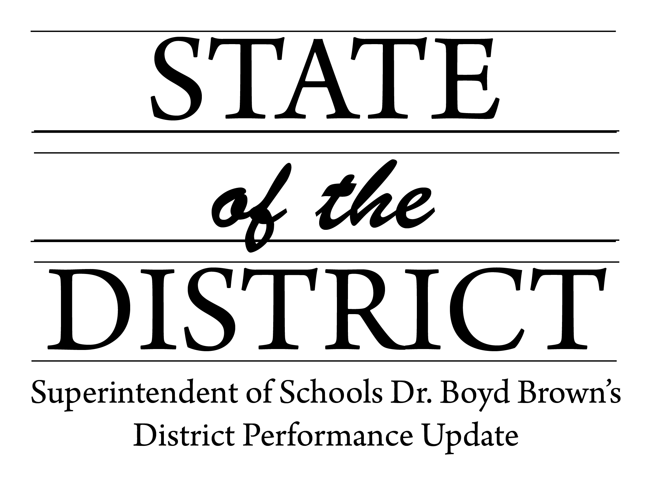 "Click Here to View ""State of the District"""
