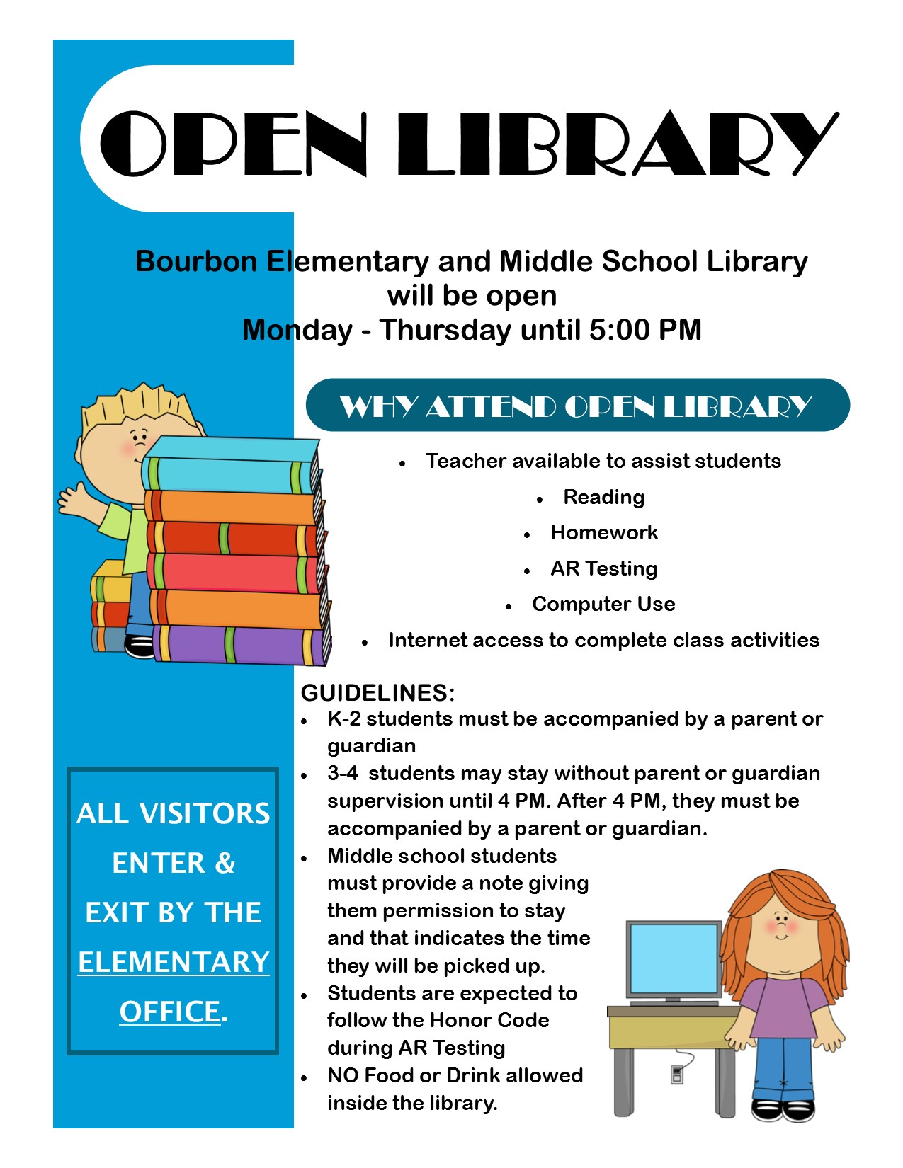 Open Library - Elementary/MS Mon-Thurs until 5:00 p.m.