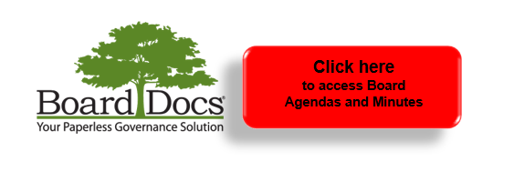 AGENDAS AND MINUTES AVAILABLE ON OUR BOARDDOCS WEBSITE