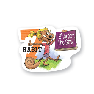 Leader In Me...Habit 7: Sharpen the Saw