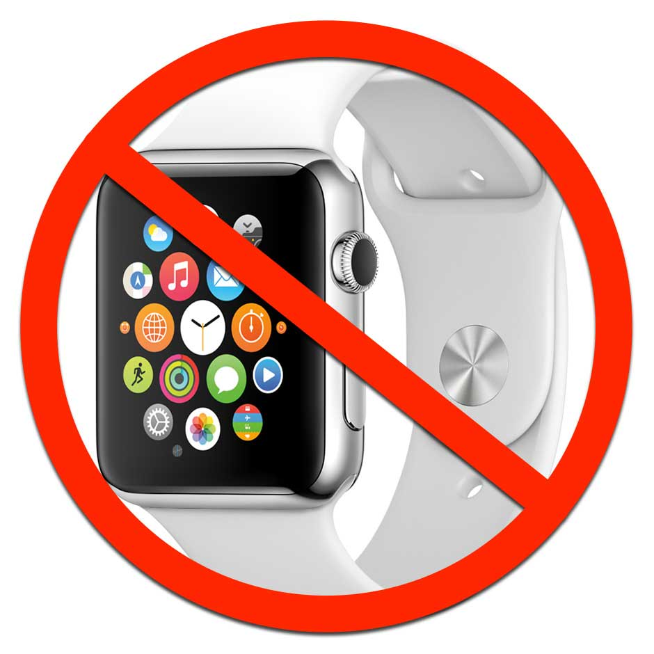 NO SMARTWATCHES AT SCHOOL