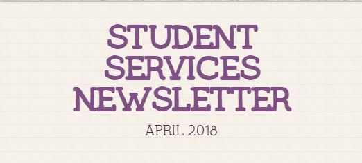 STUDENT SERVICES NEWSLETTER