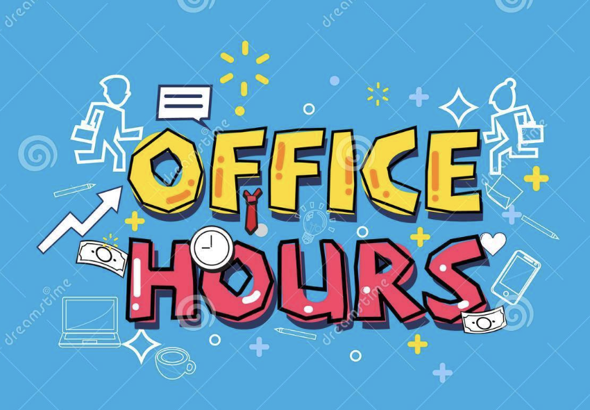 OFFICE HOURS-AVAILABILITY