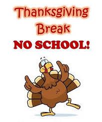 Thanksgiving Break November 25th- November 29th