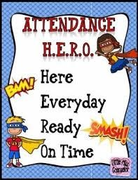 Be an attendance hero- click here