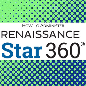 Star 360 How To Administer The Test