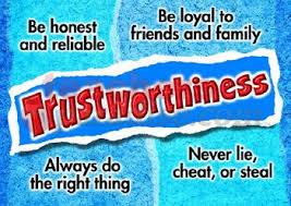 CHARACTER TRAIT OF THE MONTH: TRUSTWORTHINESS