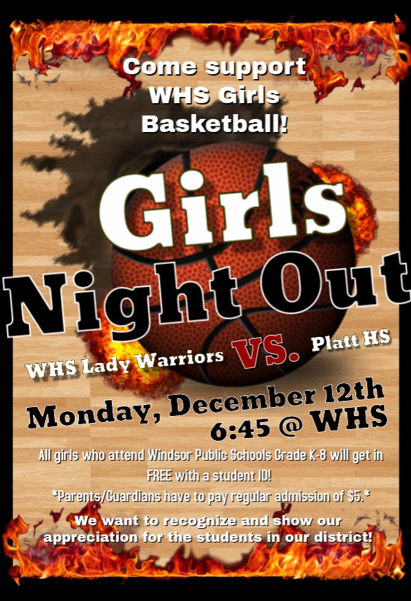 "WHS Girl's Bball Team Invites All Female Students To ""Girls Night Out"" 12/12/16"