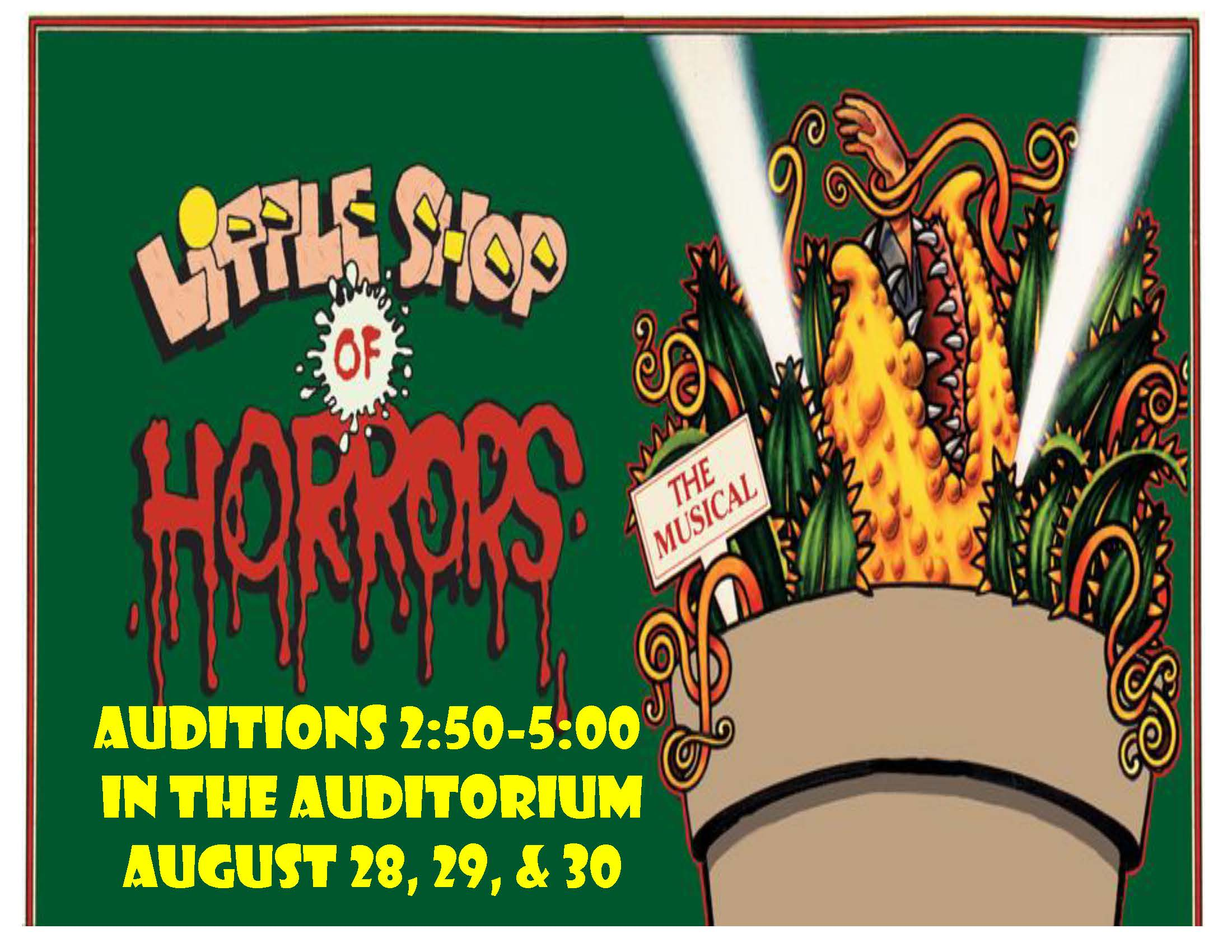 Little Shop of Horrors Auditions!