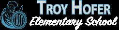 Troy Hofer Elementary