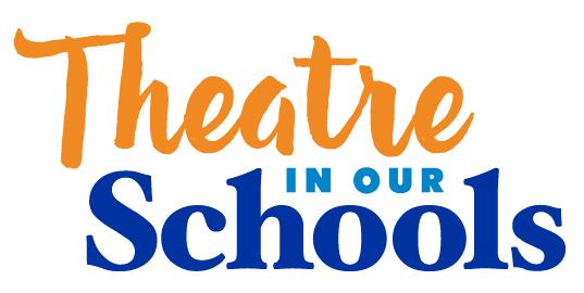 THEATRE IN OUR SCHOOLS